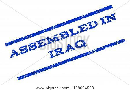 Assembled In Iraq watermark stamp. Text caption between parallel lines with grunge design style. Rotated rubber seal stamp with unclean texture. Vector blue ink imprint on a white background.