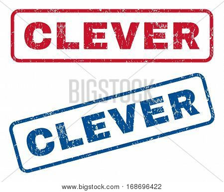 Clever text rubber seal stamp watermarks. Vector style is blue and red ink tag inside rounded rectangular banner. Grunge design and scratched texture. Blue and red signs.