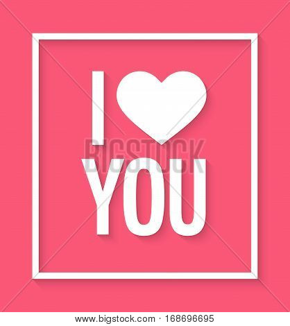 I love you flat card. Vector illustration.