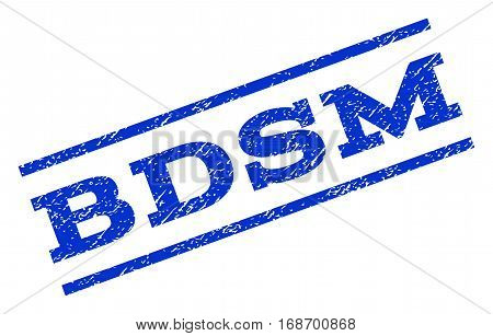 Bdsm watermark stamp. Text tag between parallel lines with grunge design style. Rotated rubber seal stamp with dirty texture. Vector blue ink imprint on a white background.