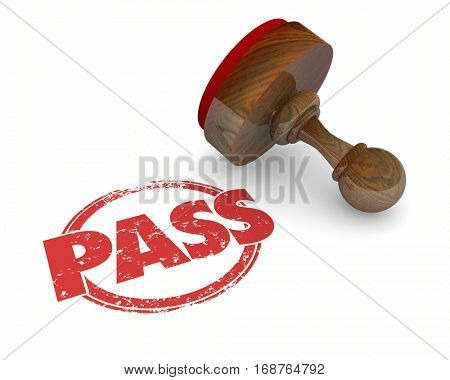 Pass Approved Tested Accepted Stamp 3d Illustration