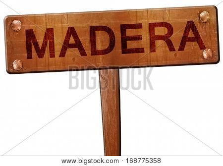 madera road sign, 3D rendering