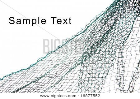 Fishing-net and easy removable text.