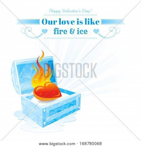 Happy Valentines day vector illustration, burning heart fire melt frozen ice chest. Romance love banner, isolated frame white background ray. Romantic Valentine border. Abstract design. Text lettering