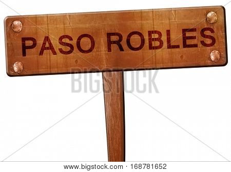 paso robles road sign, 3D rendering