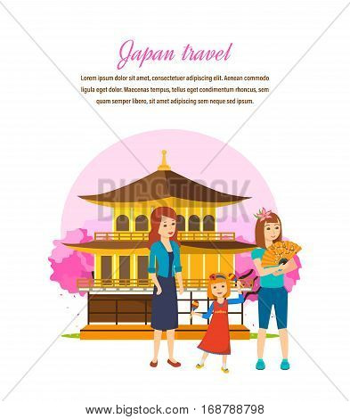 Japan travel concept. Family travel, familiarity with the culture, language, nature, the atmosphere, sights and traditions of the state. Vector illustration. Can be used for poster, invitation.