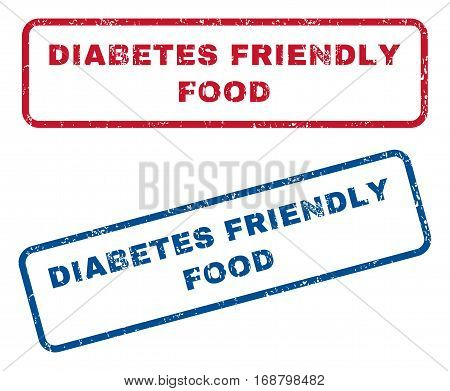 Diabetes Friendly Food text rubber seal stamp watermarks. Vector style is blue and red ink caption inside rounded rectangular shape. Grunge design and dirty texture. Blue and red signs.