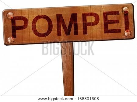 Pompei road sign, 3D rendering