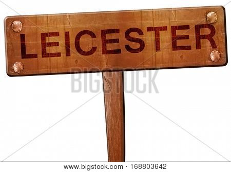 Leicester road sign, 3D rendering