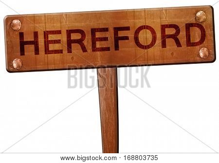 Hereford road sign, 3D rendering