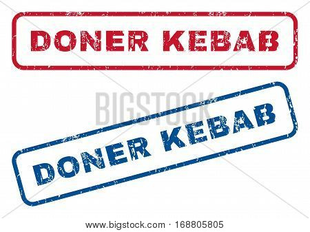 Doner Kebab text rubber seal stamp watermarks. Vector style is blue and red ink caption inside rounded rectangular shape. Grunge design and unclean texture. Blue and red signs.