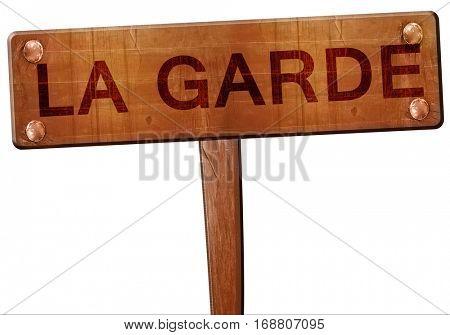 la garde road sign, 3D rendering