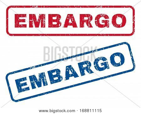 Embargo text rubber seal stamp watermarks. Vector style is blue and red ink tag inside rounded rectangular shape. Grunge design and dirty texture. Blue and red emblems.