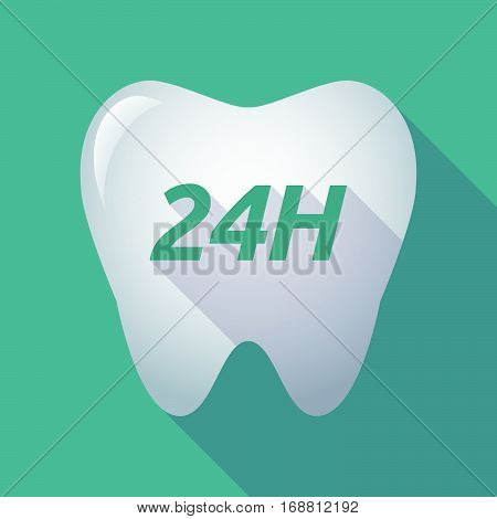 Long Shadow Tooth With    The Text 24H