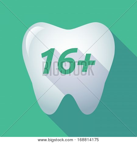 Long Shadow Tooth With    The Text 16+