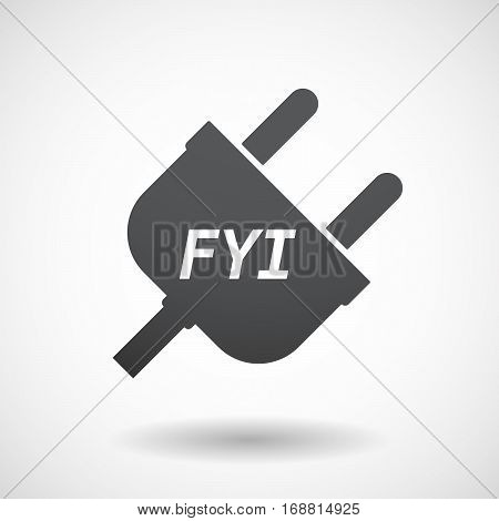 Isolated Plug With    The Text Fyi