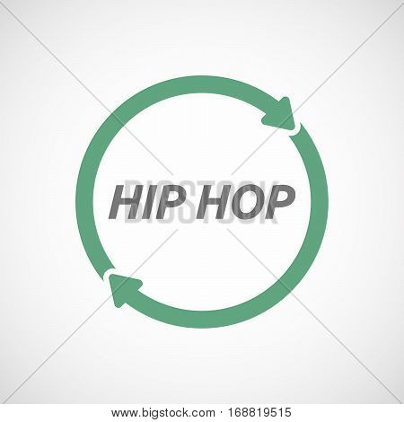 Isolated Reuse Sign With    The Text Hip Hop
