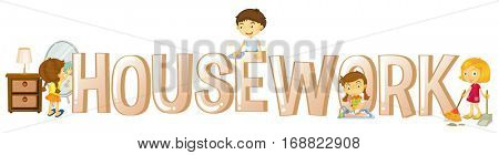 Font design for word housework with kids doing chores illustration
