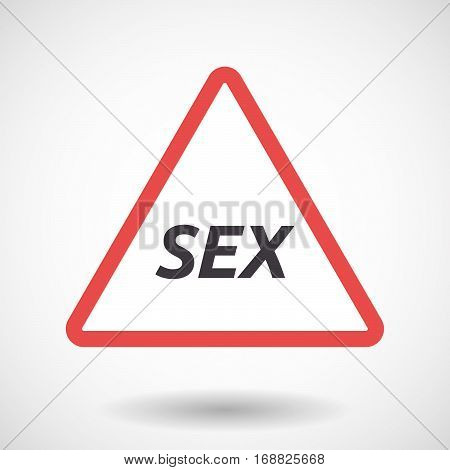 Isolated Warning Signal With    The Text Sex