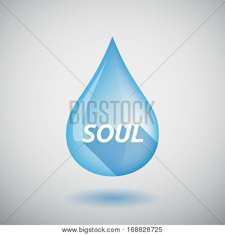 Long Shadow Water Drop With    The Text Soul