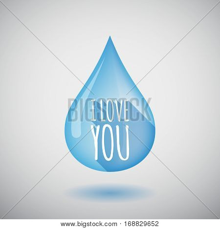 Long Shadow Water Drop With    The Text I Love You