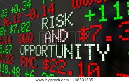 Risk and Opportunity Stock Market Gain Loss Investment Ticker 3d Illustration