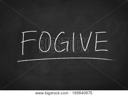 forgive concept word text on blackboard background