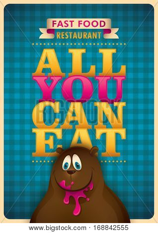 Advertising fast food poster design with slogan and comic smiling bear. Vector illustration.