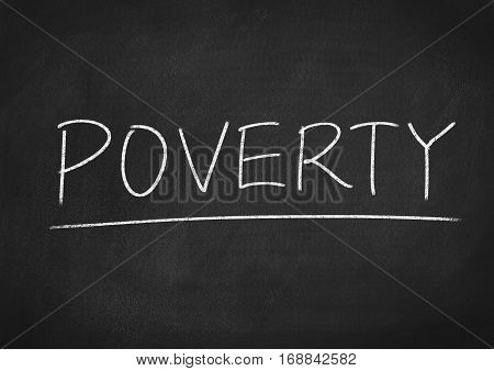 poverty concept word text on blackboard background