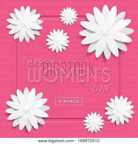 Happy Women's Day greeting card template design with emboss text & white flowers on pink background. 8 march vector illustration.
