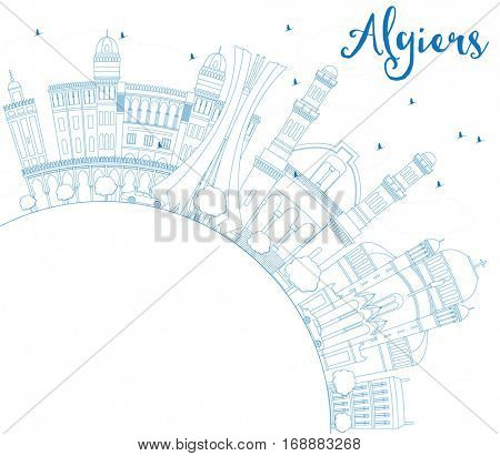 Outline Algiers Skyline with Blue Buildings and Copy Space. Business Travel and Tourism Concept with Historic Architecture. Image for Presentation Banner Placard and Web Site.
