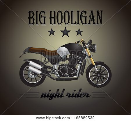 Vector motorcycle inspirational, advertising poster. Realistic illustration of retro motocycle. Design for custom company, moto club, garage label, t-shirt print.