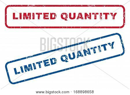 Limited Quantity text rubber seal stamp watermarks. Vector style is blue and red ink caption inside rounded rectangular shape. Grunge design and unclean texture. Blue and red emblems.