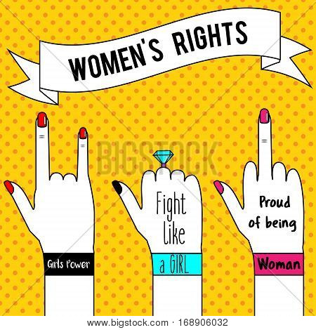 Women's rights. Woman's hands and slogan ribbon. Feminism concept illustration in pop art style for poster flyers