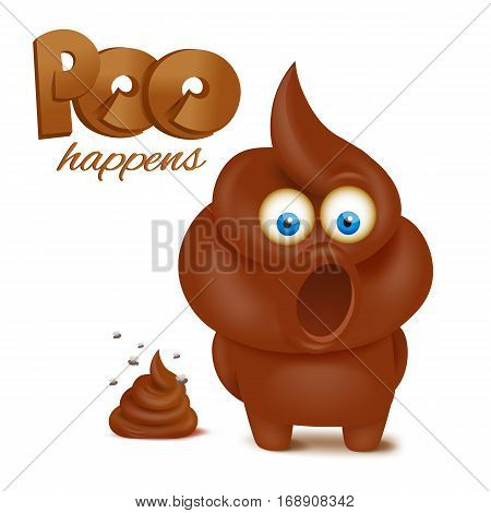 feces emoji funny character. Poo happens concept card. Vector illustration