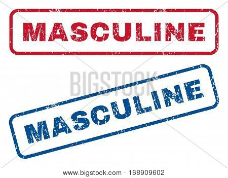 Masculine text rubber seal stamp watermarks. Vector style is blue and red ink tag inside rounded rectangular banner. Grunge design and scratched texture. Blue and red stickers.