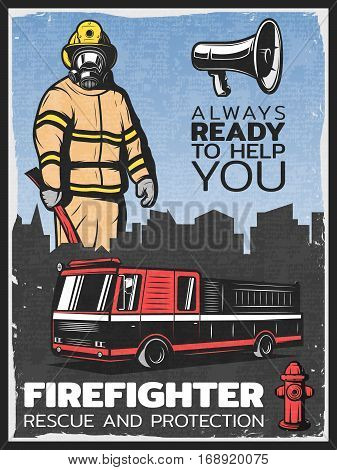 Vintage firefighting colorful poster with fireman in uniform fire engine megaphone and hydrant vector illustration