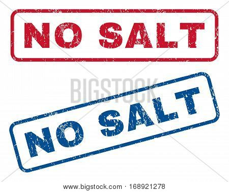 No Salt text rubber seal stamp watermarks. Vector style is blue and red ink tag inside rounded rectangular shape. Grunge design and dust texture. Blue and red emblems.