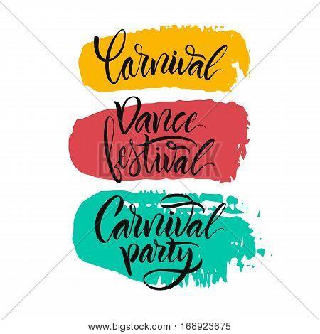 Vector illustration. Calligraphy brush. Lettering. Script logo. Carnival,dance festival,carnival party.