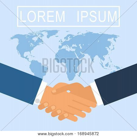 Business handshake for deal and teamwork concept. the international cooperation. shaking hands on a background map of the world vector illustration