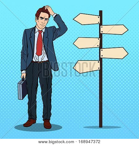 Pop Art Doubtfull Businessman on Crossroads Pointer Sign. Vector illustration