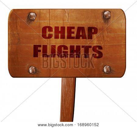 cheap flight, 3D rendering, text on wooden sign