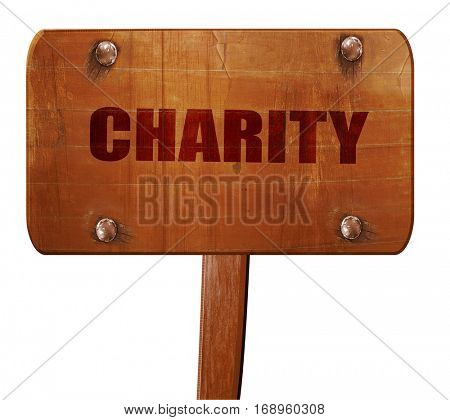 charity, 3D rendering, text on wooden sign