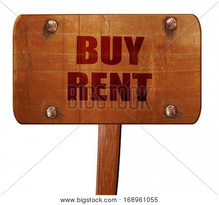 buy rent, 3D rendering, text on wooden sign