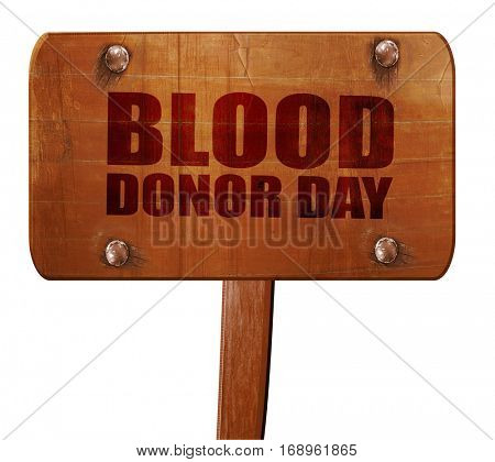 blood donor day, 3D rendering, text on wooden sign