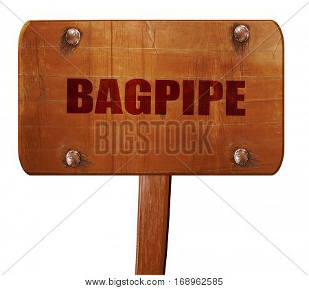 bagpipe, 3D rendering, text on wooden sign
