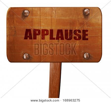 applause, 3D rendering, text on wooden sign