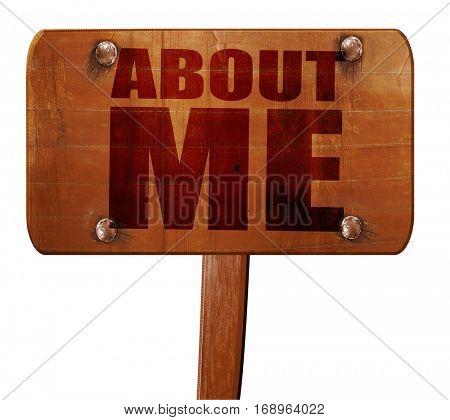 about me, 3D rendering, text on wooden sign