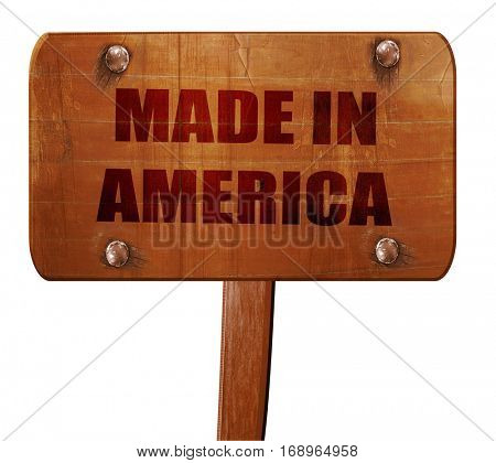 Made in america, 3D rendering, text on wooden sign
