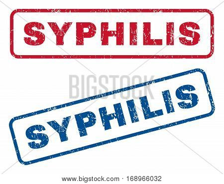 Syphilis text rubber seal stamp watermarks. Vector style is blue and red ink caption inside rounded rectangular banner. Grunge design and scratched texture. Blue and red stickers.